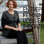 Entrepreneuse, vous êtes importante!