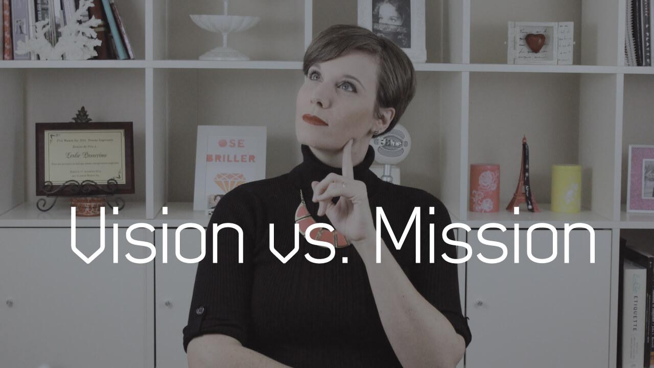 Vision-vs.-Mission_Les_Internettes_Leslie_Passerino